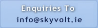 Send Enquiries To info@SkyVolt.ie